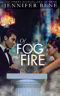 Of Fog and Fire (Parts I & II)