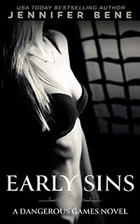 Early Sins (Dangerous Games Prequel)