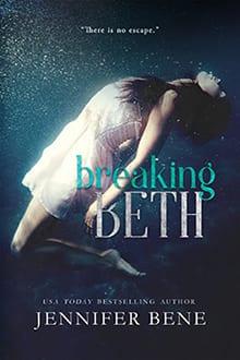 Breaking Beth